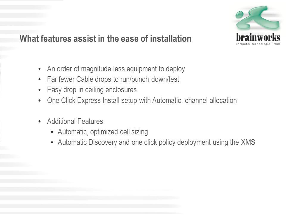 What features assist in the ease of installation
