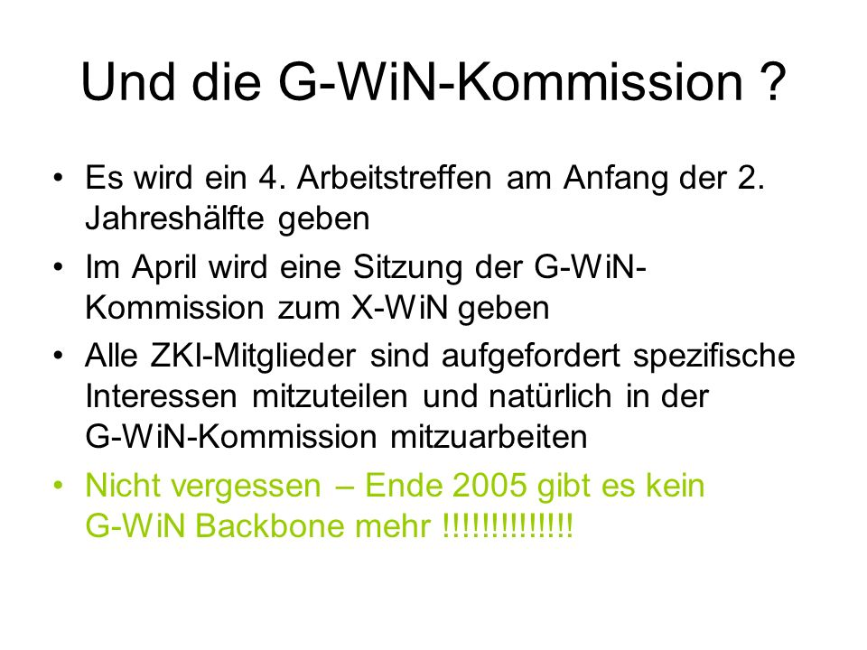 Und die G-WiN-Kommission