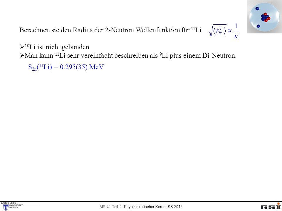 Berechnen sie den Radius der 2-Neutron Wellenfunktion für 11Li
