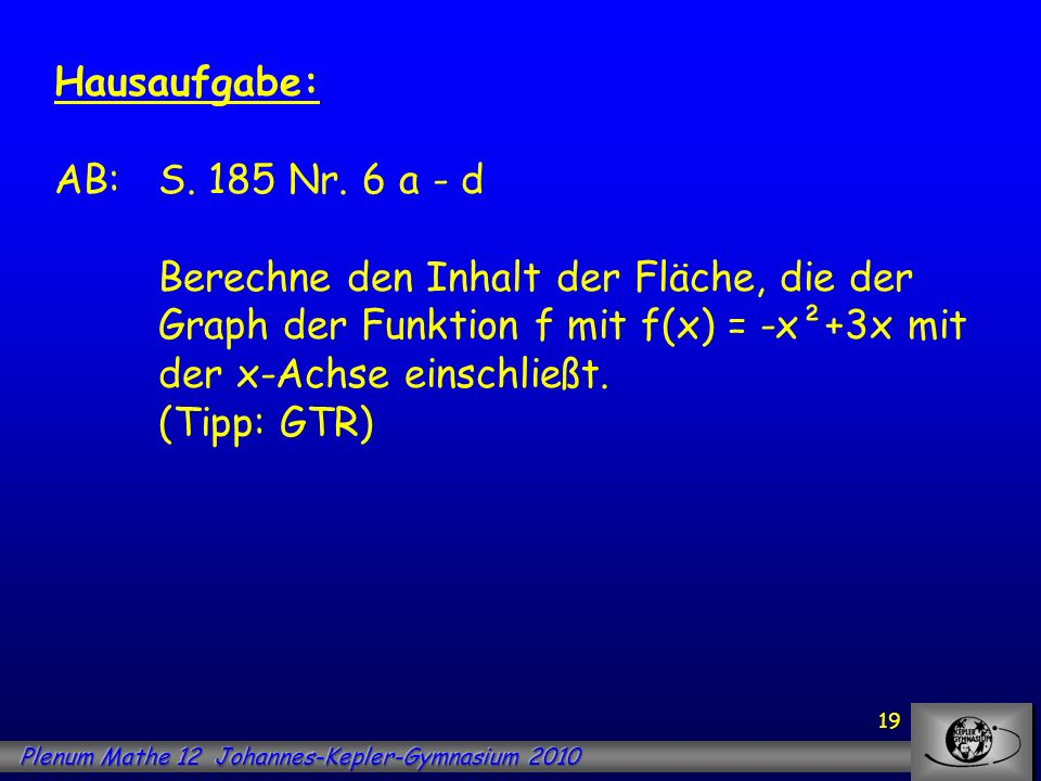 Hausaufgabe: AB:. S. 185 Nr. 6 a - d