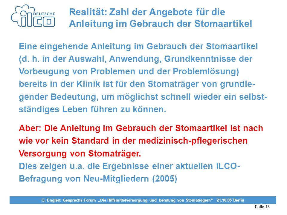 Realität: Zahl der Angebote für die Anleitung im Gebrauch der Stomaartikel