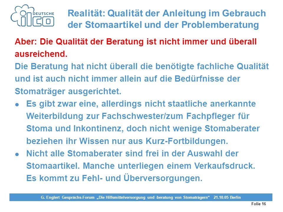 Realität: Qualität der Anleitung im Gebrauch der Stomaartikel und der Problemberatung