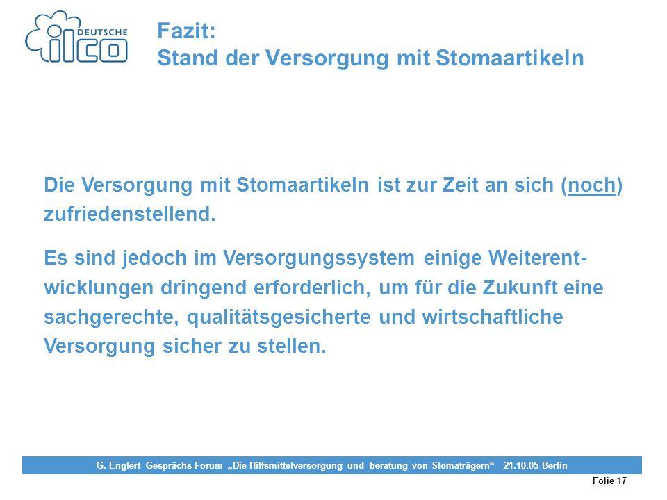 Fazit: Stand der Versorgung mit Stomaartikeln