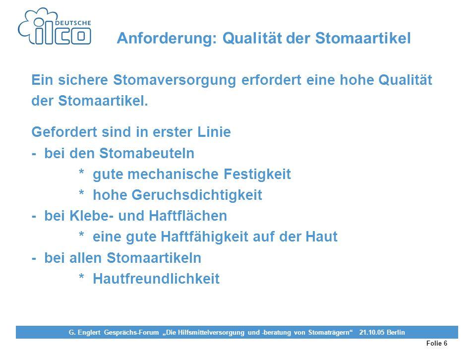 Anforderung: Qualität der Stomaartikel