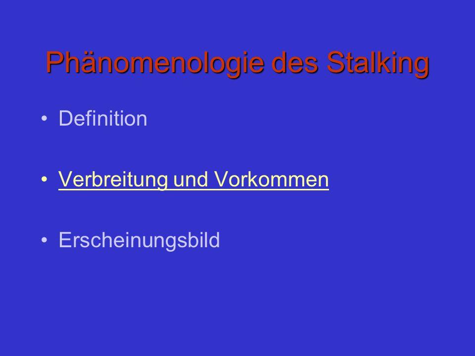 Phänomenologie des Stalking
