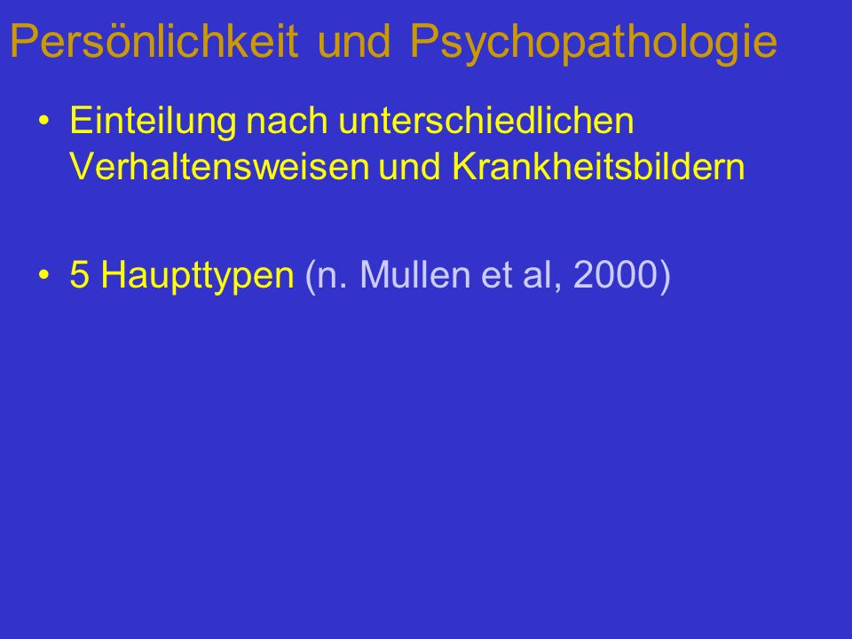 Persönlichkeit und Psychopathologie
