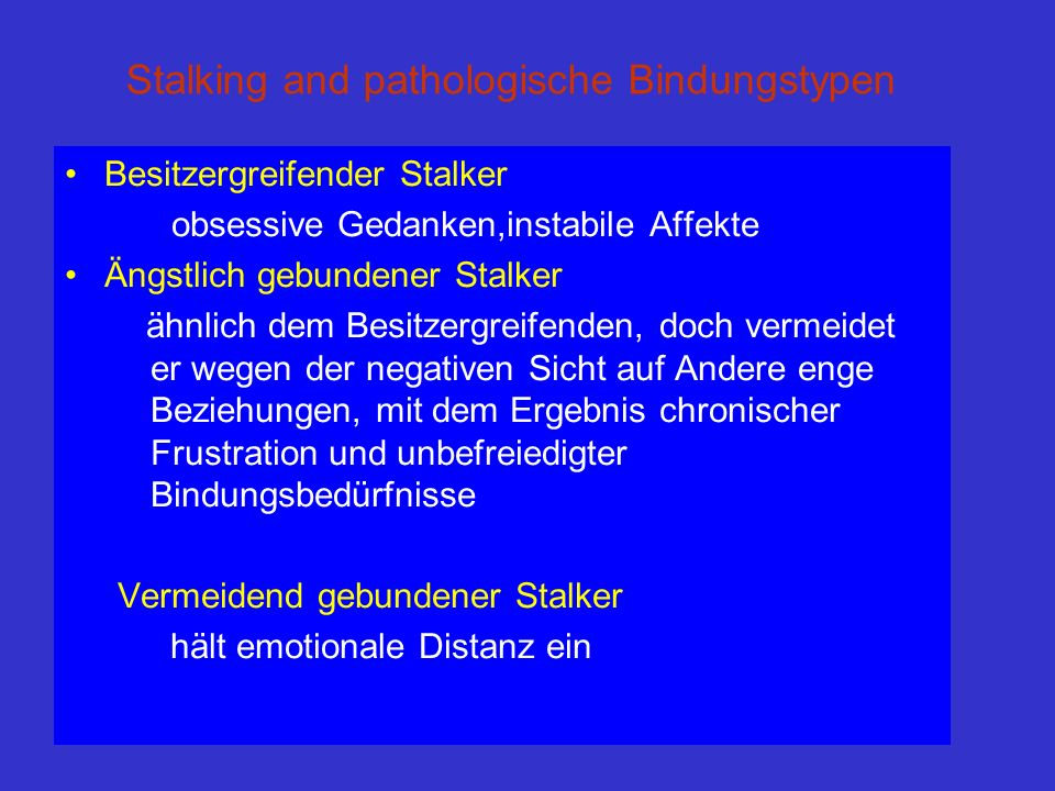 Stalking and pathologische Bindungstypen