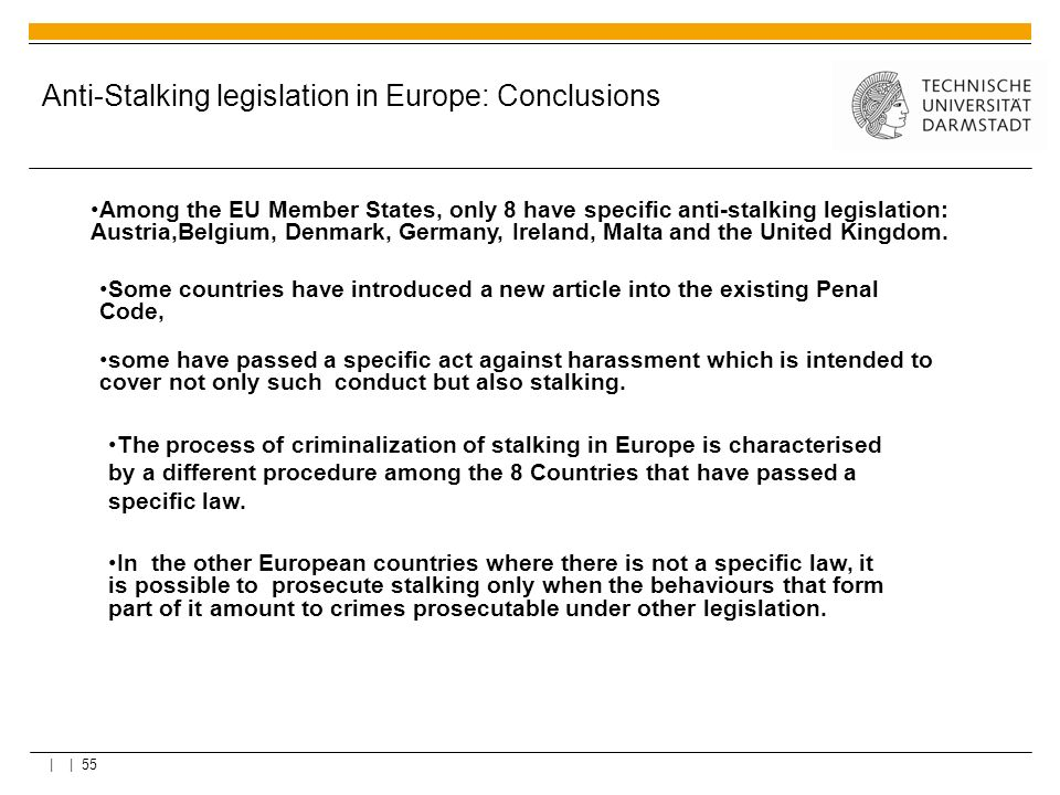 Anti-Stalking legislation in Europe: Conclusions
