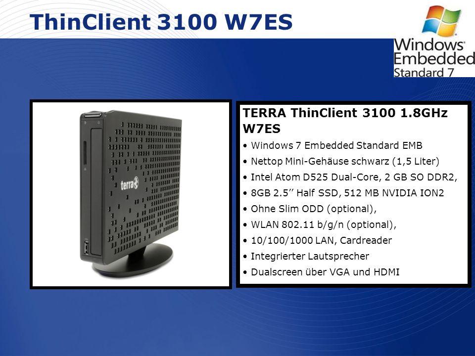 ThinClient 3100 W7ES TERRA ThinClient 3100 1.8GHz W7ES