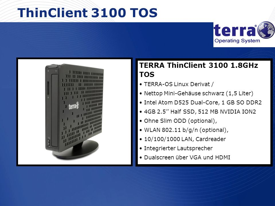 ThinClient 3100 TOS TERRA ThinClient 3100 1.8GHz TOS