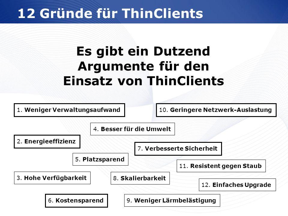 12 Gründe für ThinClients
