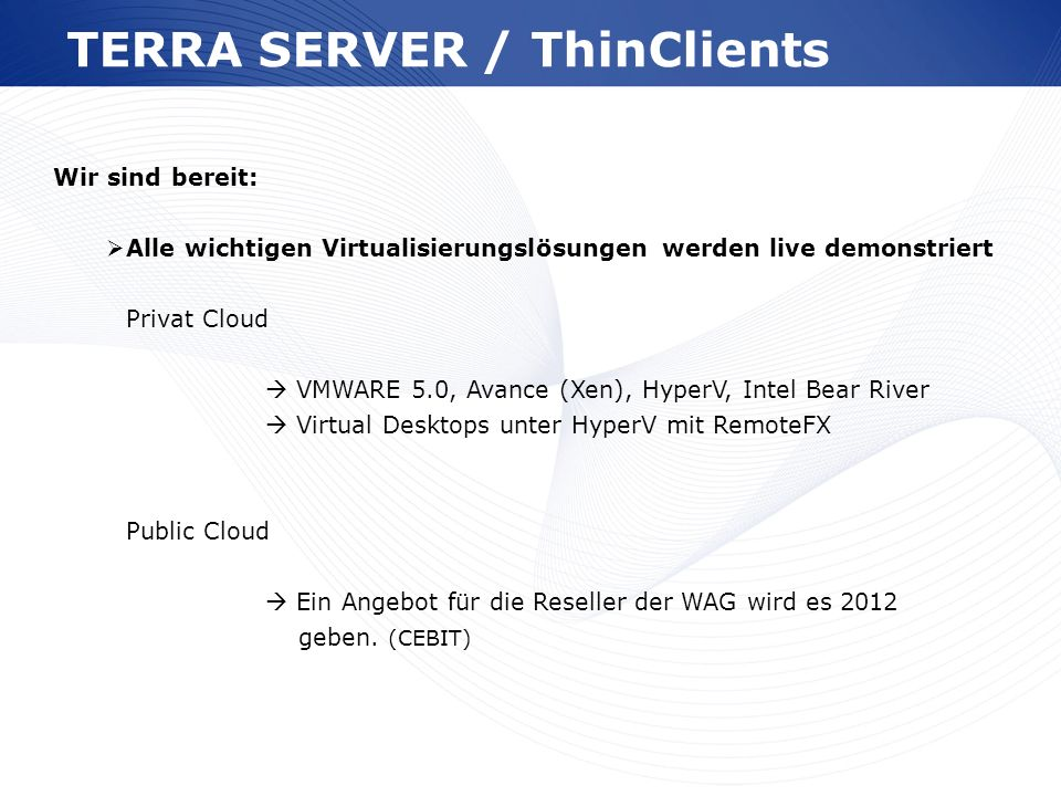 TERRA SERVER / ThinClients