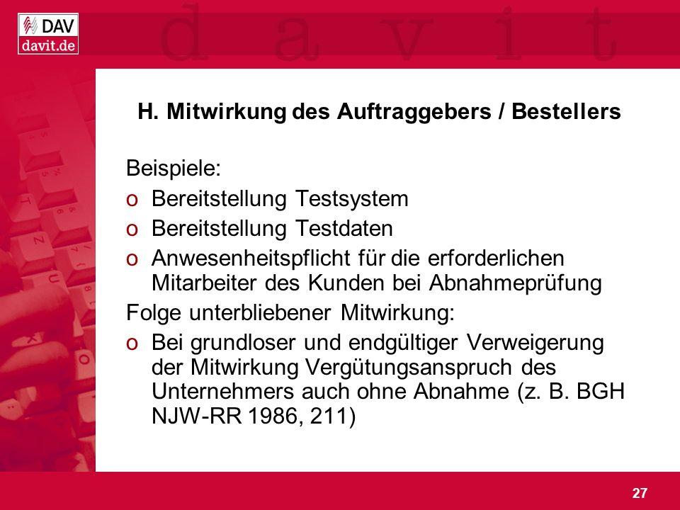 H. Mitwirkung des Auftraggebers / Bestellers