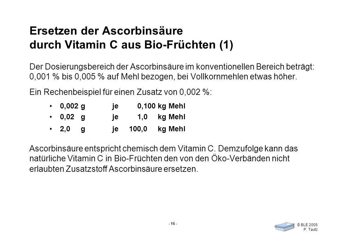 Ersetzen der Ascorbinsäure durch Vitamin C aus Bio-Früchten (1)