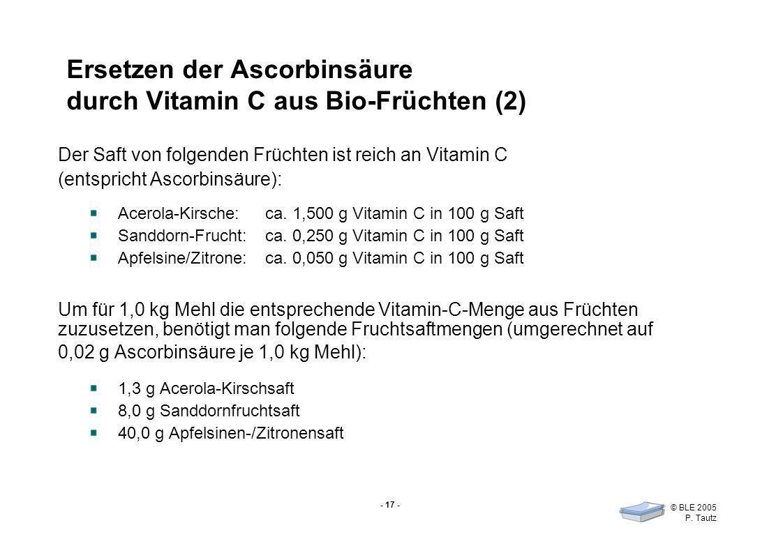 Ersetzen der Ascorbinsäure durch Vitamin C aus Bio-Früchten (2)