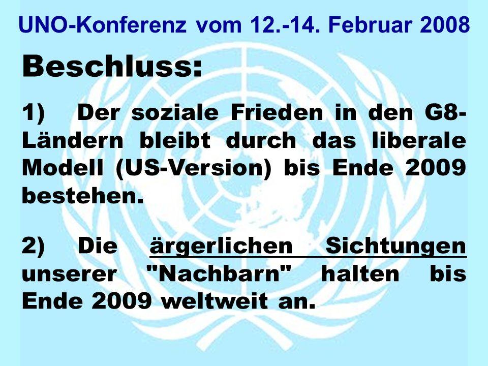 UNO-Konferenz vom 12.-14. Februar 2008