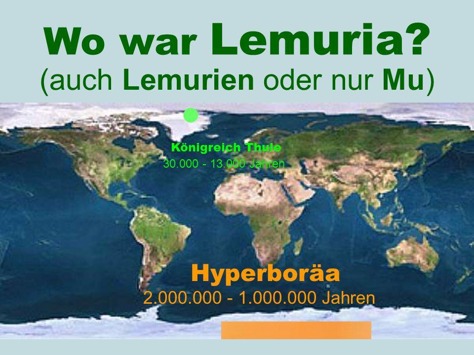 (auch Lemurien oder nur Mu)