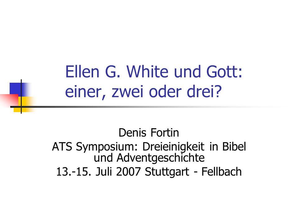 Ellen G. White und Gott: einer, zwei oder drei