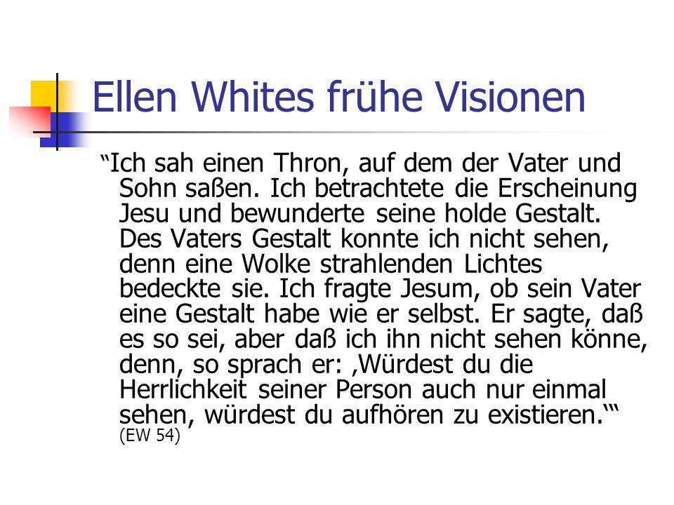 Ellen Whites frühe Visionen