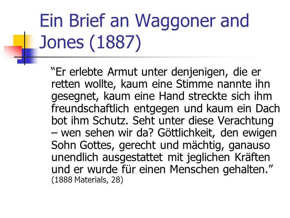 Ein Brief an Waggoner and Jones (1887)