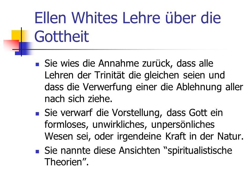 Ellen Whites Lehre über die Gottheit
