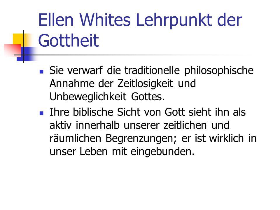 Ellen Whites Lehrpunkt der Gottheit