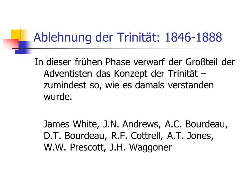 Ablehnung der Trinität: 1846-1888