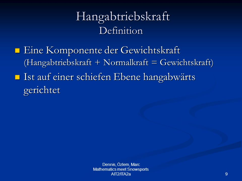 Hangabtriebskraft Definition