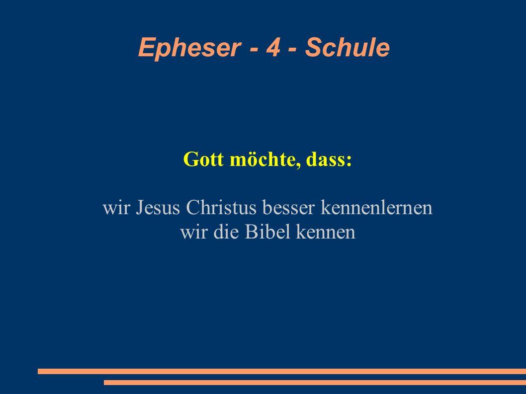 wir Jesus Christus besser kennenlernen