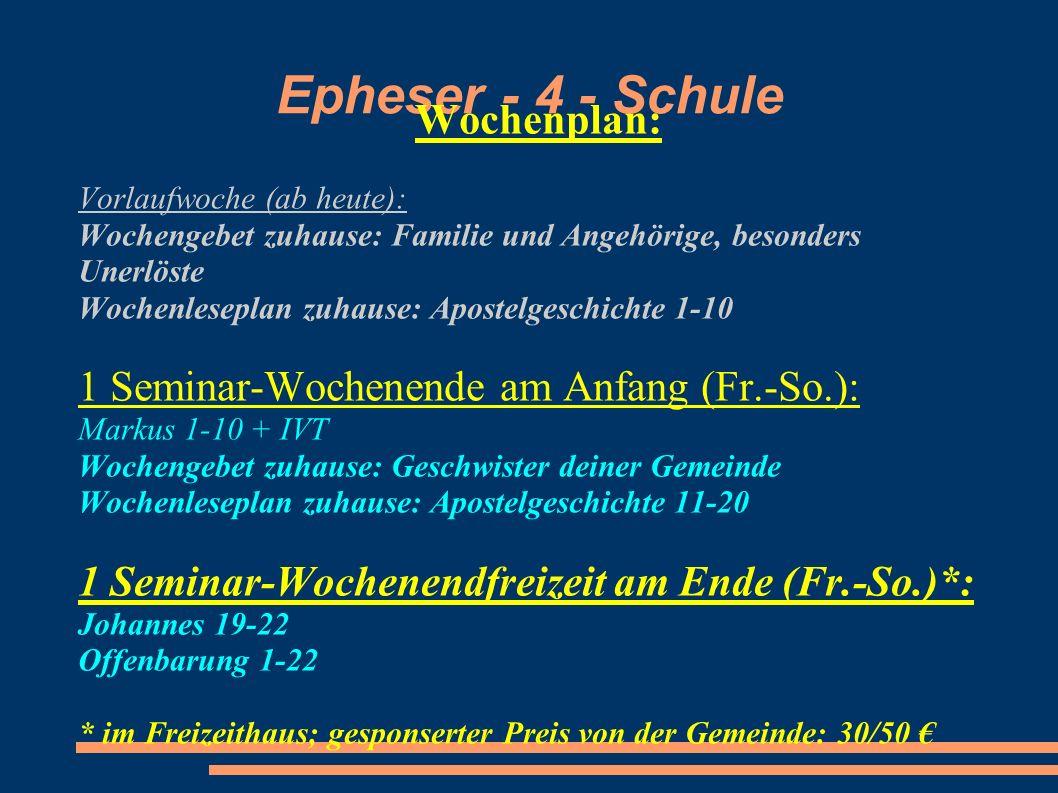 Epheser - 4 - Schule Wochenplan: