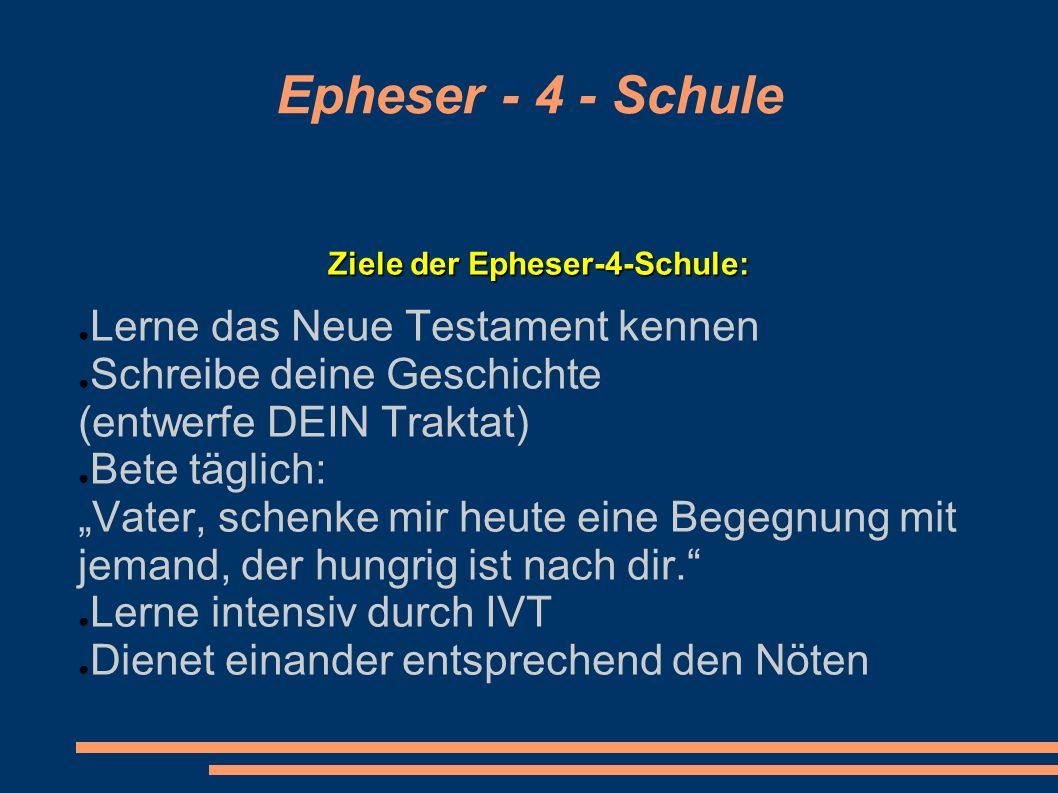 Ziele der Epheser-4-Schule: