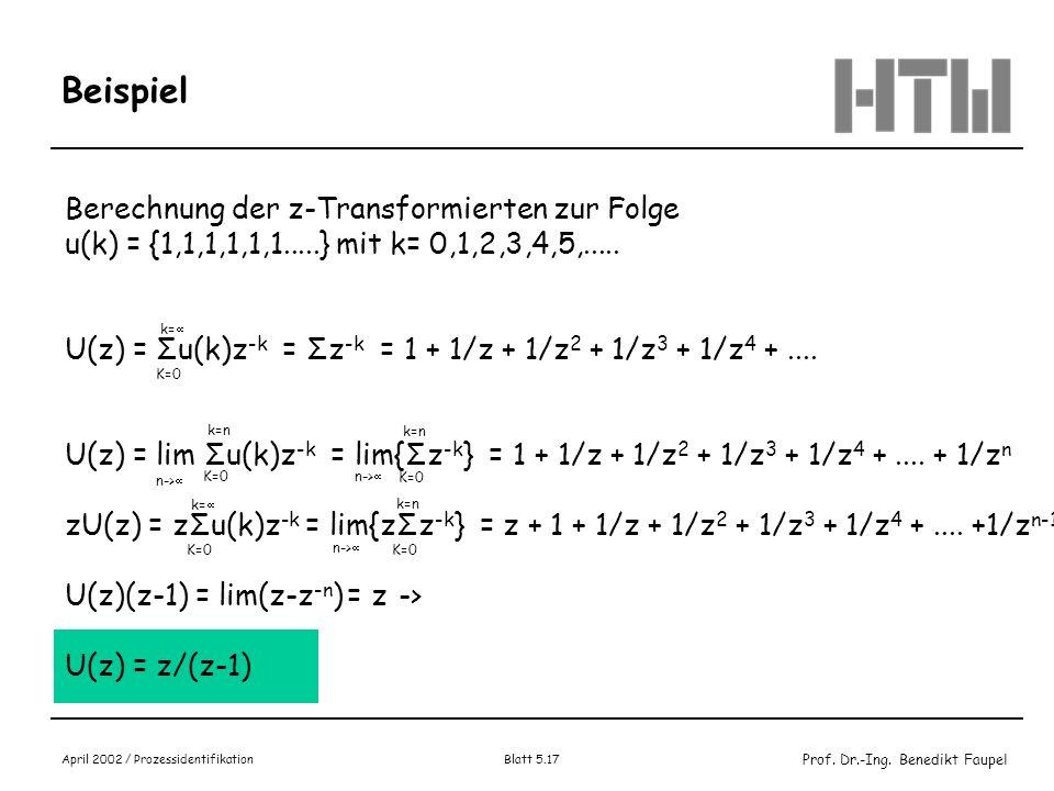 Beispiel Berechnung der z-Transformierten zur Folge
