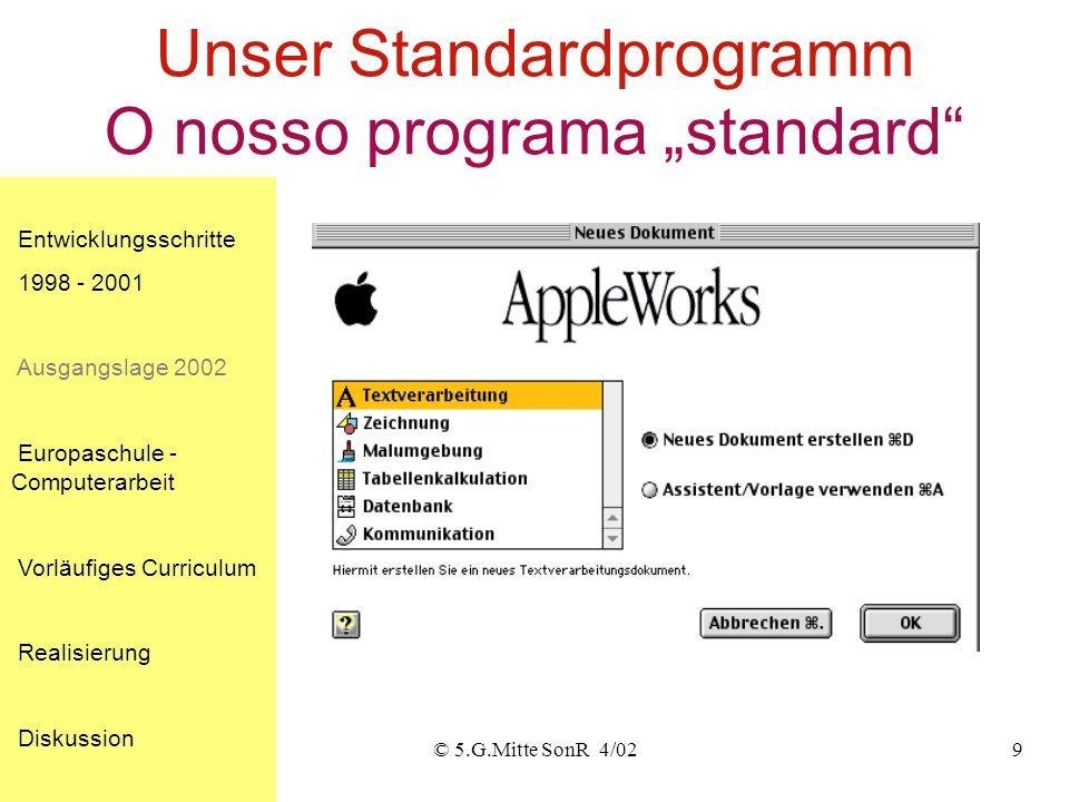 "Unser Standardprogramm O nosso programa ""standard"