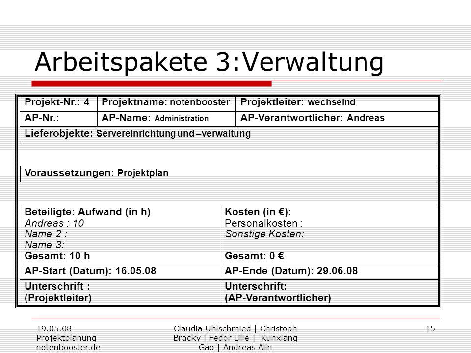 Arbeitspakete 3:Verwaltung