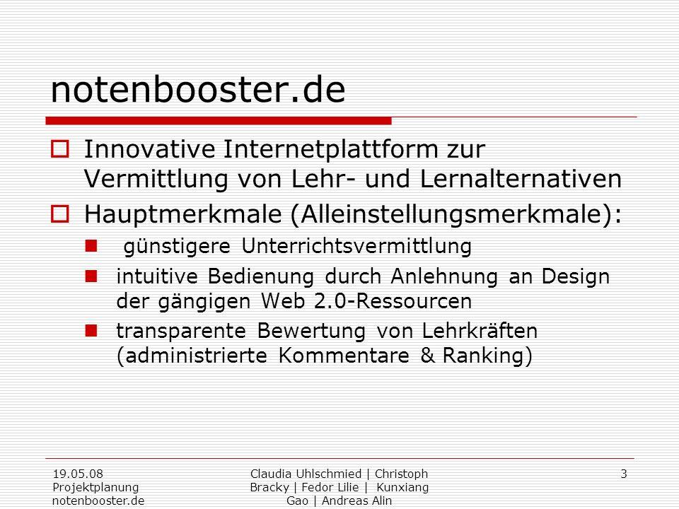 notenbooster.de Innovative Internetplattform zur Vermittlung von Lehr- und Lernalternativen. Hauptmerkmale (Alleinstellungsmerkmale):