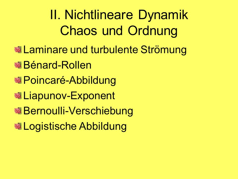 II. Nichtlineare Dynamik Chaos und Ordnung