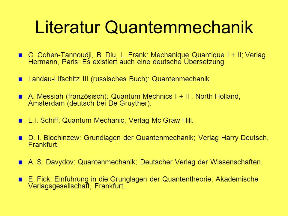 Literatur Quantemmechanik