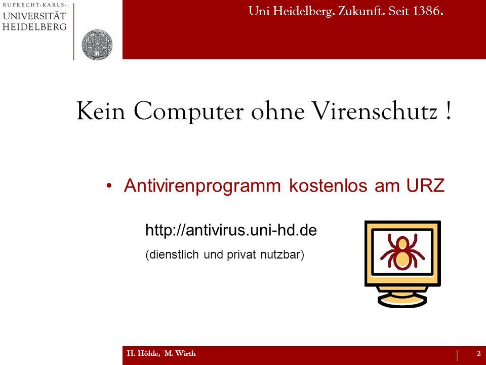 Kein Computer ohne Virenschutz !