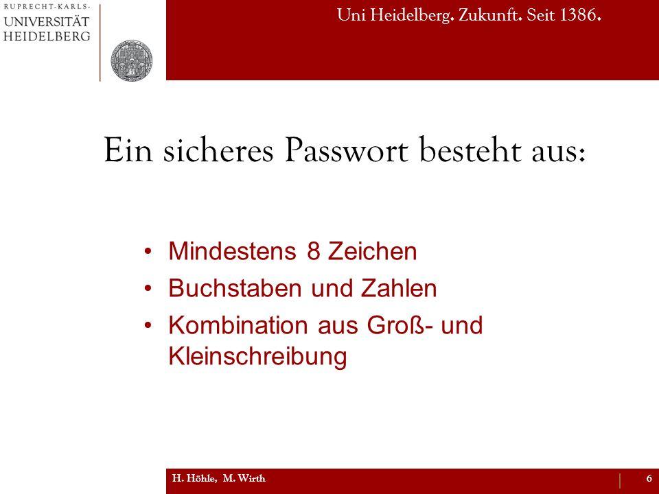 Ein sicheres Passwort besteht aus: