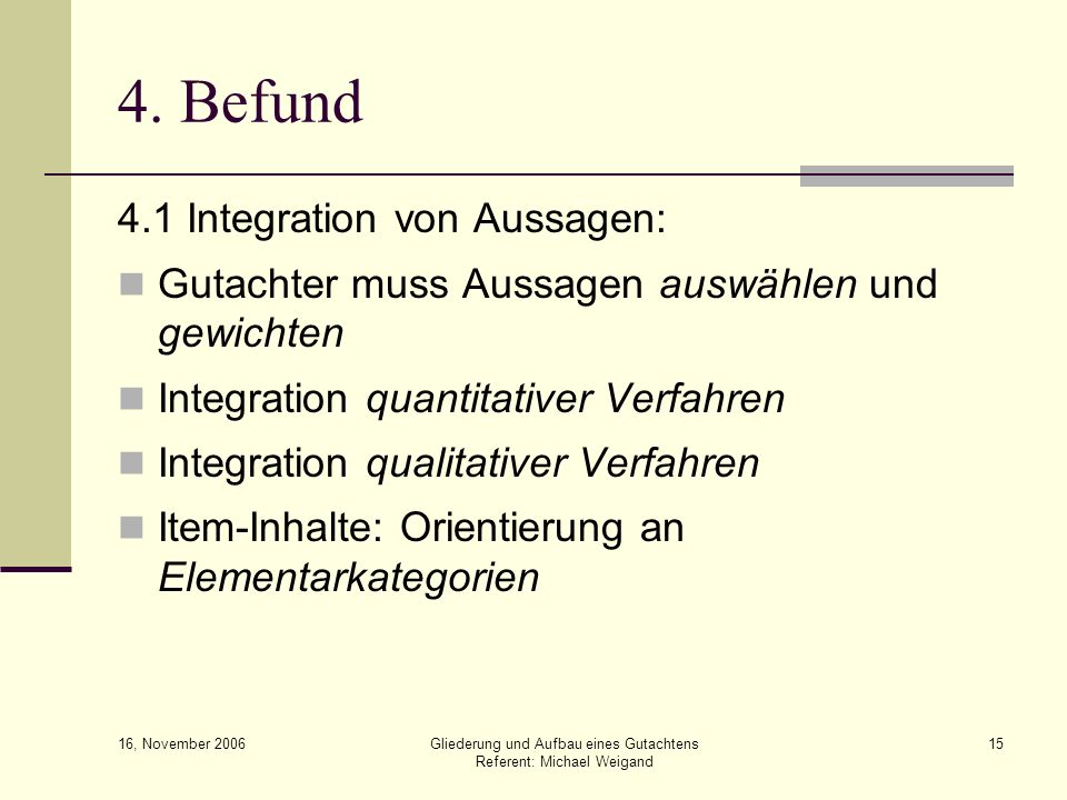 4. Befund 4.1 Integration von Aussagen: