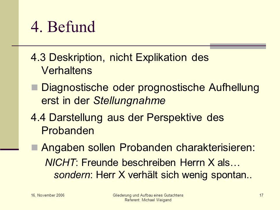 4. Befund 4.3 Deskription, nicht Explikation des Verhaltens