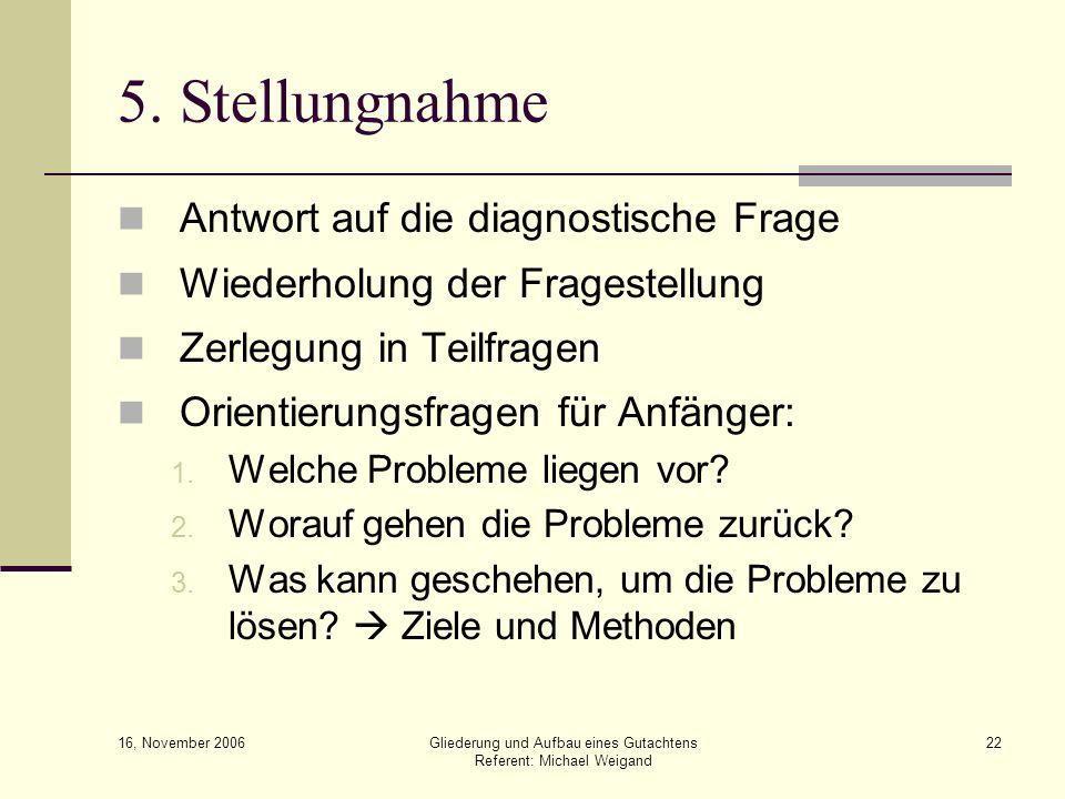 5. Stellungnahme Antwort auf die diagnostische Frage