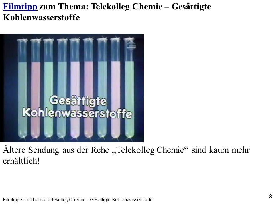 Filmtipp zum Thema: Telekolleg Chemie – Gesättigte Kohlenwasserstoffe