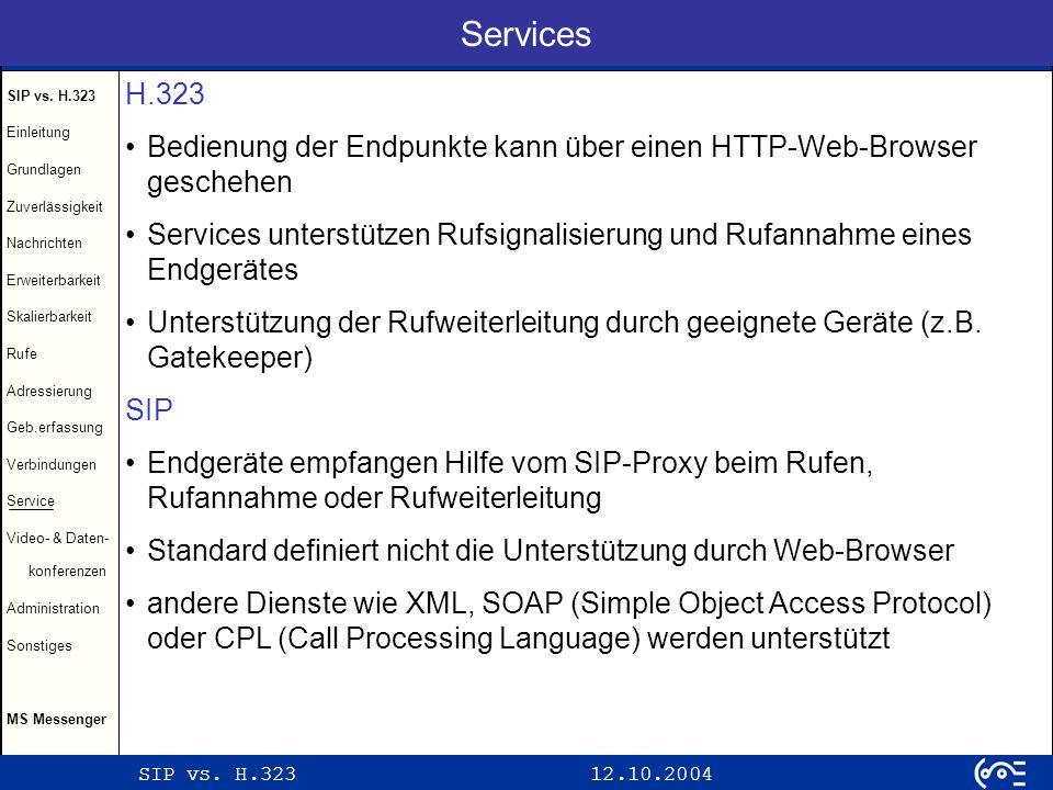 Services H.323. Bedienung der Endpunkte kann über einen HTTP-Web-Browser geschehen.
