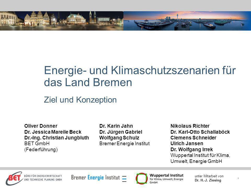 Energie- und Klimaschutzszenarien für das Land Bremen