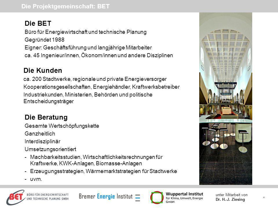 Die Projektgemeinschaft: BET