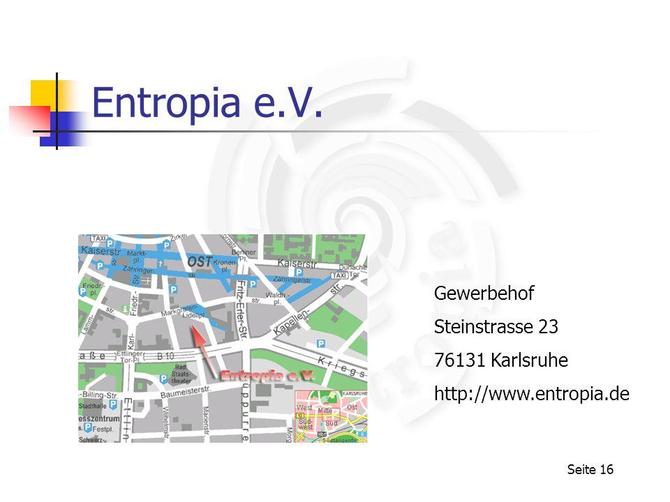Entropia e.V. Gewerbehof Steinstrasse 23 76131 Karlsruhe
