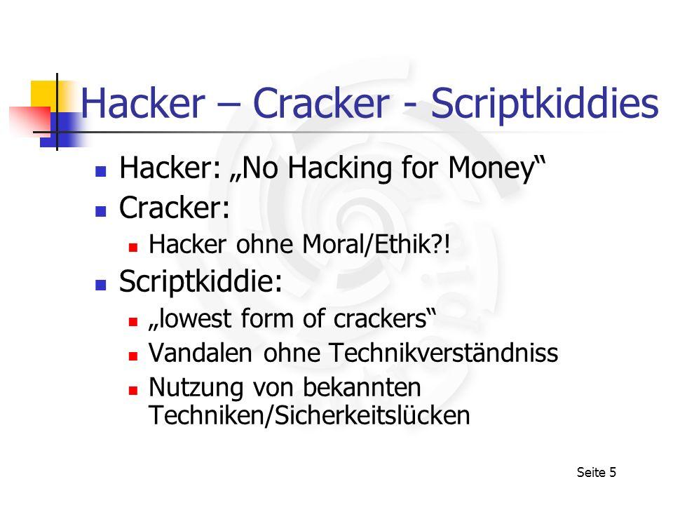 Hacker – Cracker - Scriptkiddies