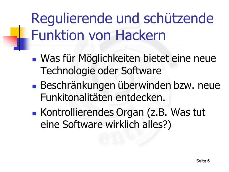 Regulierende und schützende Funktion von Hackern