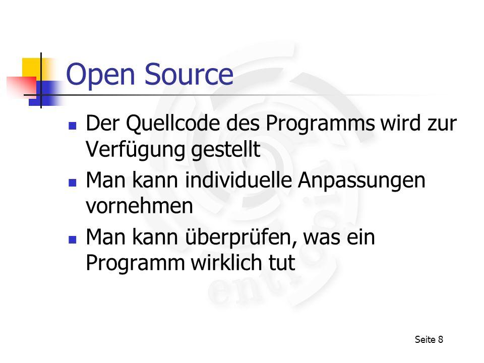 Open Source Der Quellcode des Programms wird zur Verfügung gestellt
